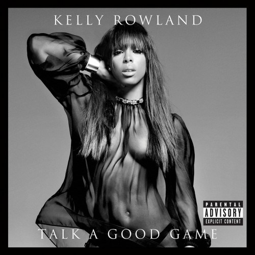 kelly-rowland-talk-a-good-game-artwork-500x500